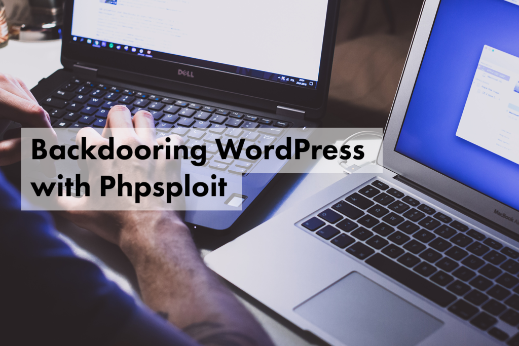 Backdooring WordPress with Phpsploit