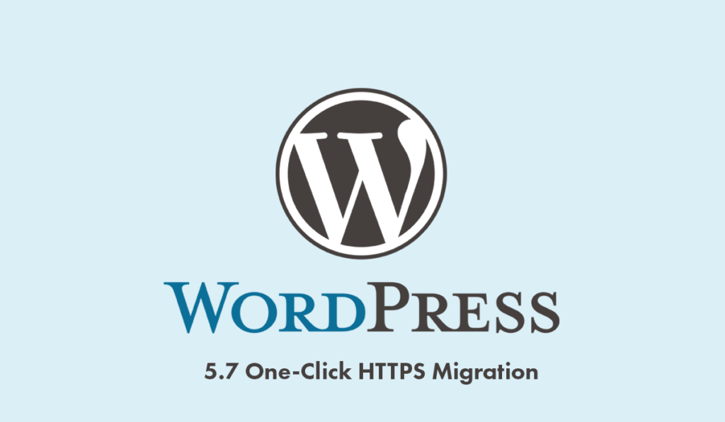 Wordpress 5.7 One-Click HTTPS Migration